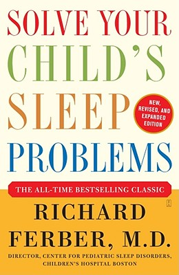 Solve Your Child's Sleep Problems By Ferber, Richard