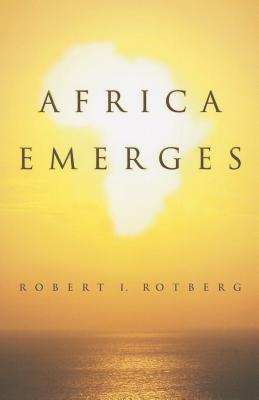 Africa Emerges By Rotberg, Robert