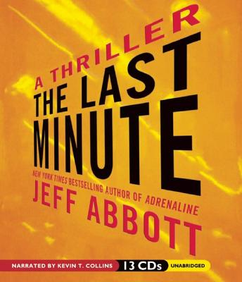[CD] The Last Minute By Abbott, Jeff/ Collins, Kevin T. (NRT)